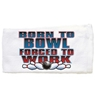 Born To Bowl Towel by Master