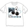 Grab Your Balls We're Going Bowling T-Shirt- White