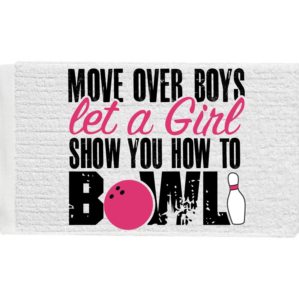 Move Over Boys Let a Girl Show You How to Bowl Towel
